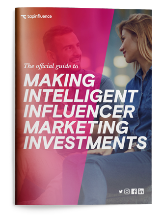 The Official Guide to Making-Intelligent-Influencer Marketing Investments