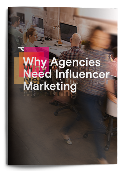 Influencer Marketing for Agencies